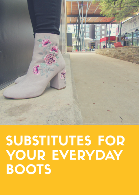 Substitutes For Your EverydayBoots
