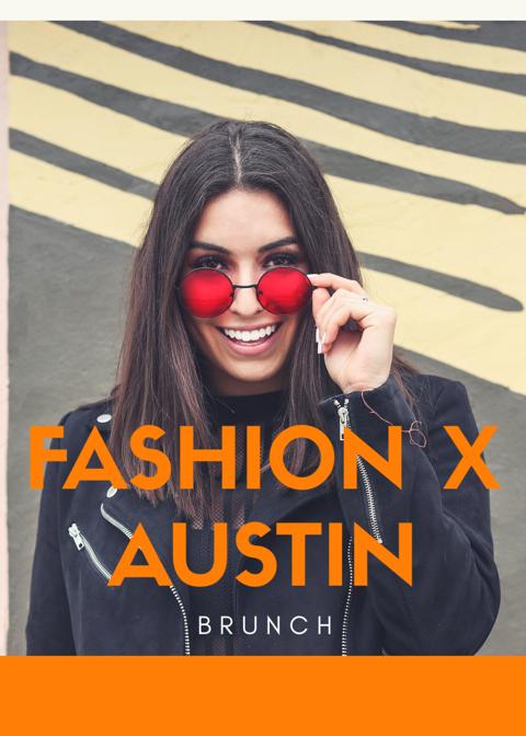Fashion X AustinBrunch